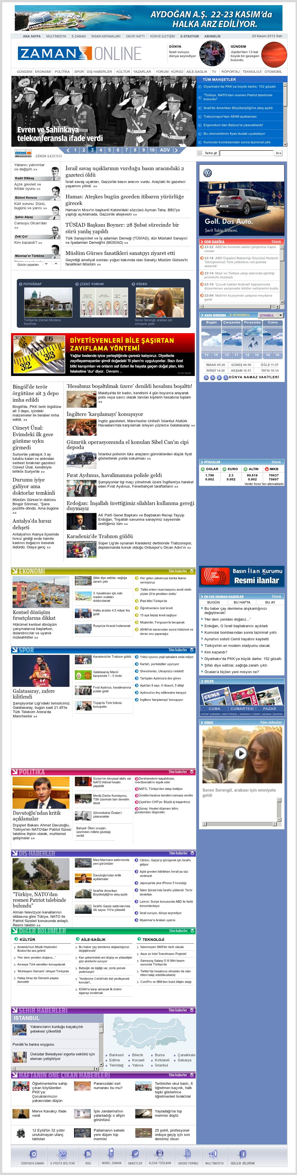 Zaman Online at Tuesday Nov. 20, 2012, 9:37 p.m. UTC