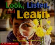 Cover of: Look, Listen, and Learn (Learning Center Emergent Readers) |